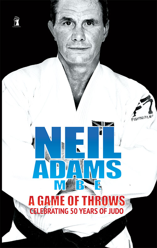 Neil Adams MBE: A Game Of Throw Cover